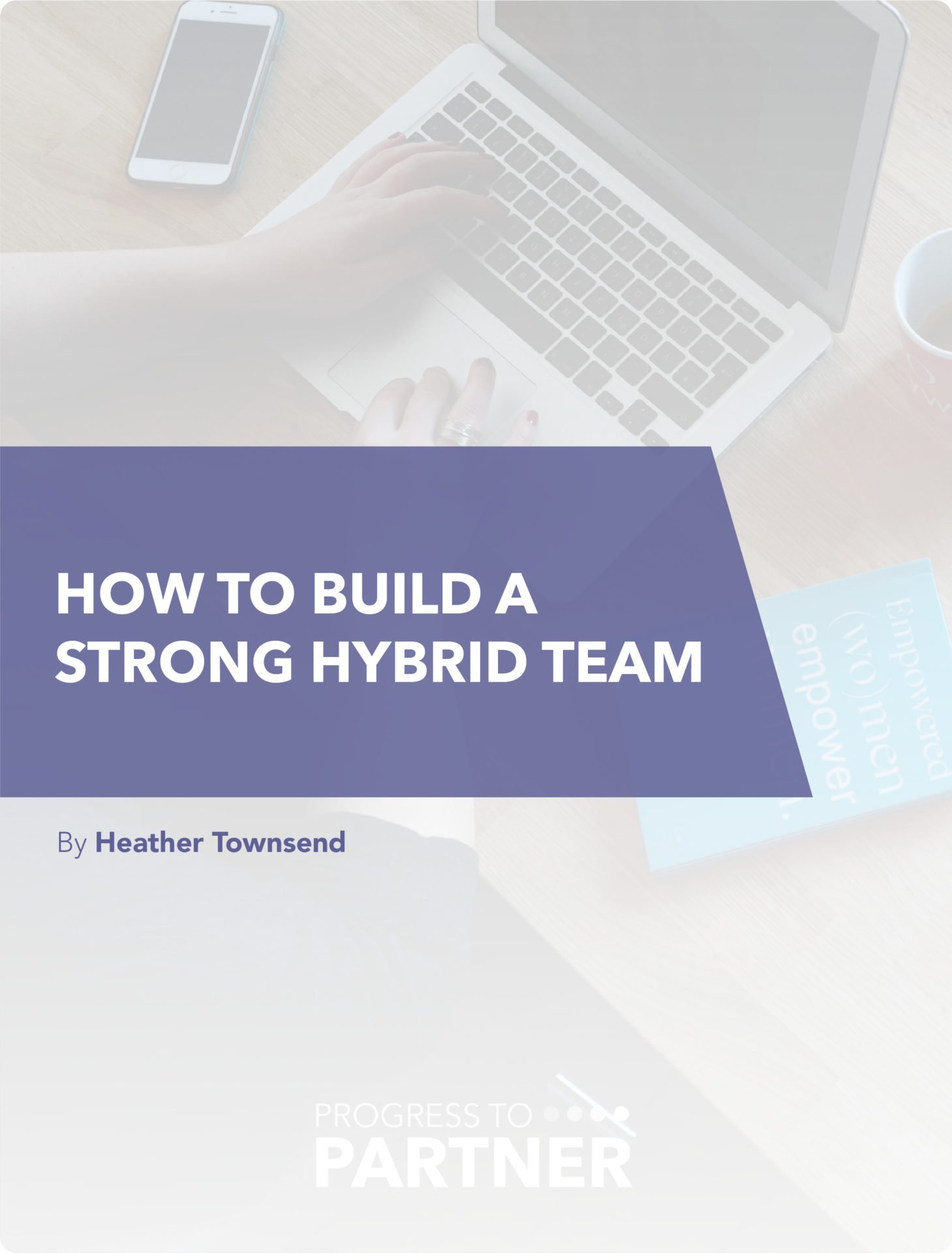 How to create a strong hybrid team