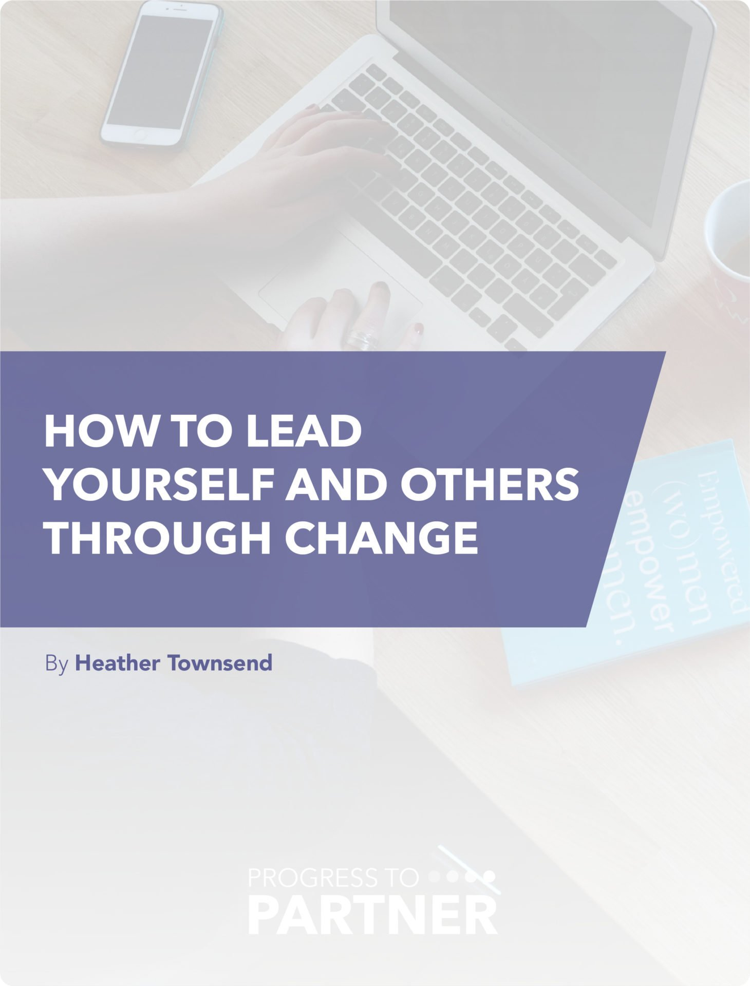 Leading yourself and others through change