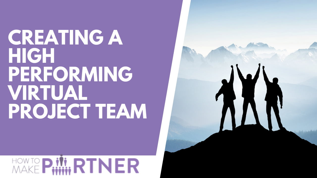 Creating a high performing virtual project team
