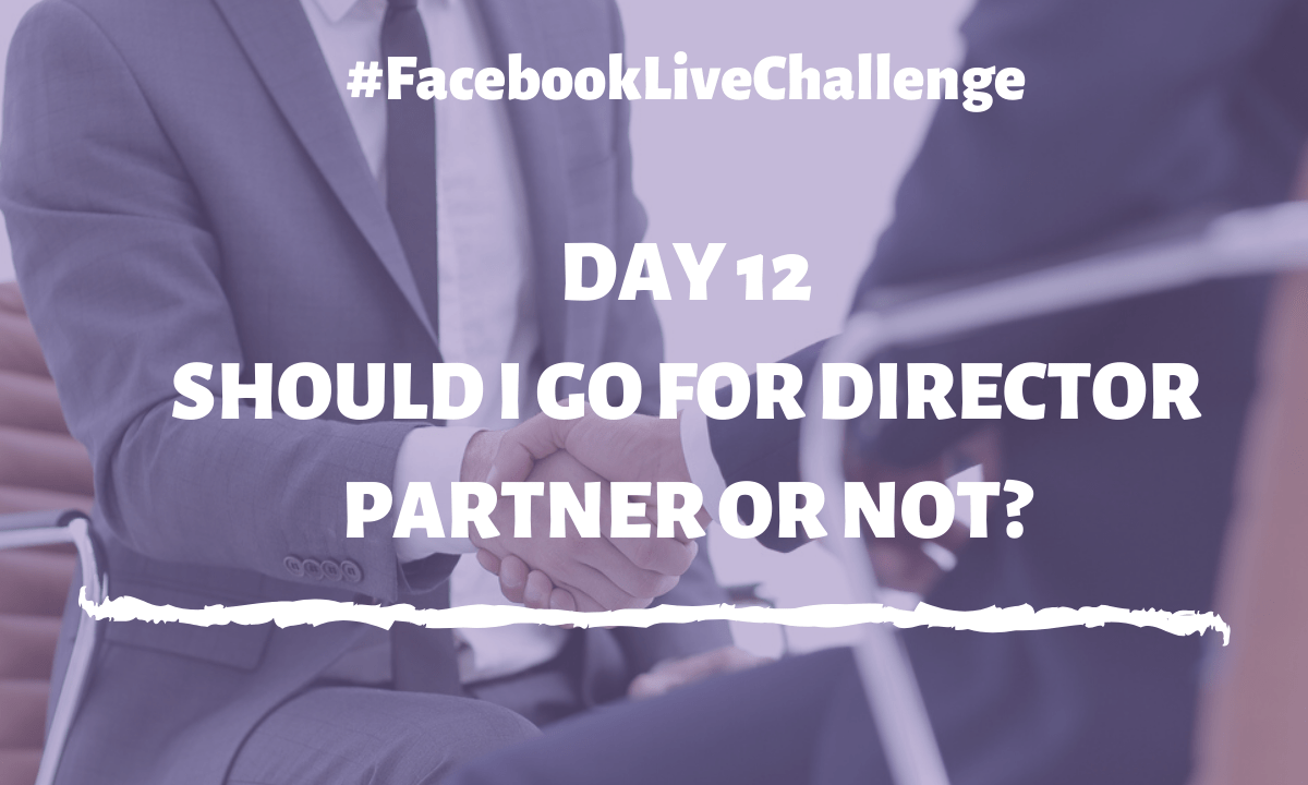 Should I go for director, partner, or not