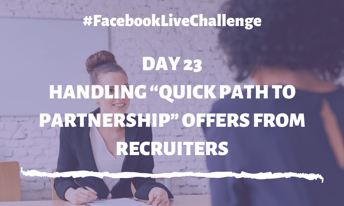 """Handling """"Quick path to partnership"""" offers from recruiters"""