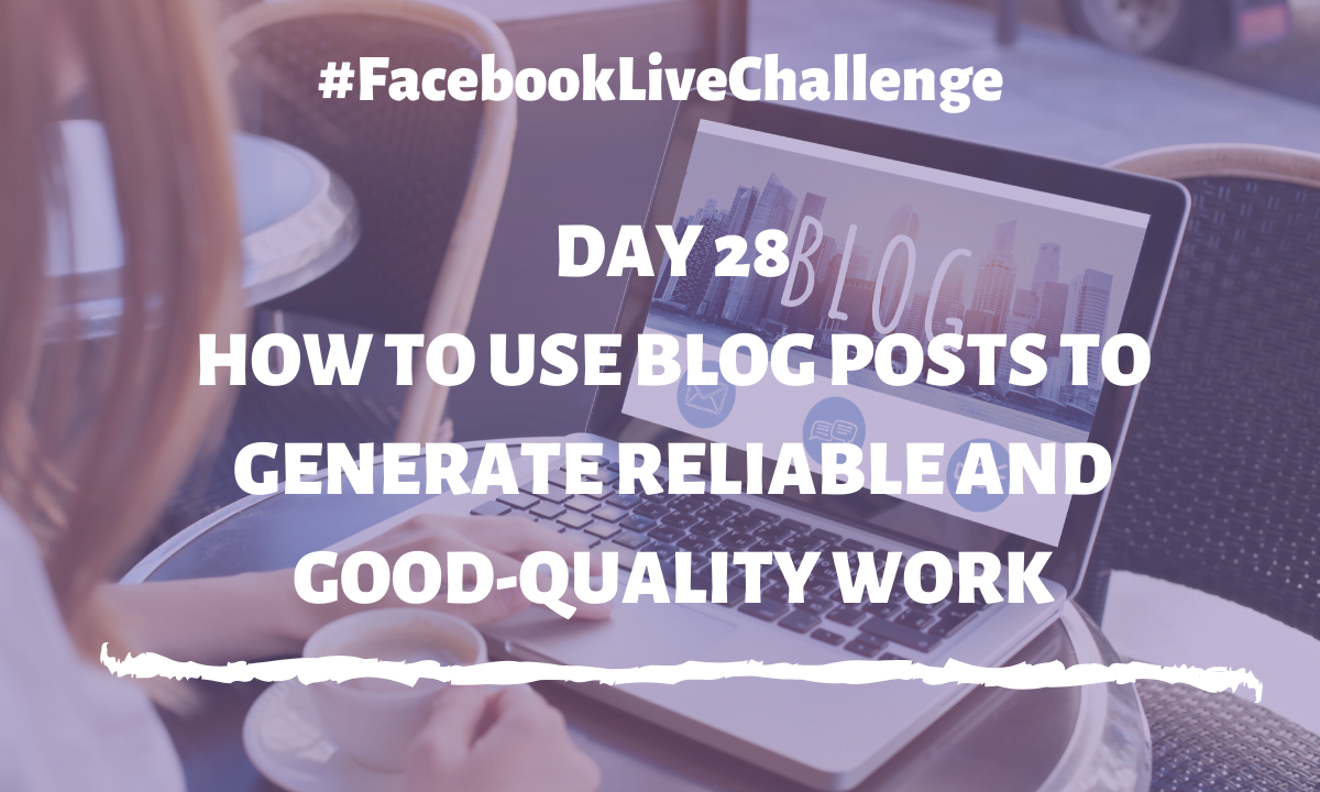 How to use blog posts to generate reliable and good-quality work